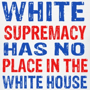 whitesupremacy - Men's T-Shirt