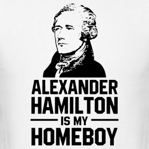 hamilton is homeboy - Men's T-Shirt