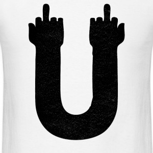 Fuck U - Men's T-Shirt