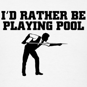 Billiard - i'd rather be playing pool - Men's T-Shirt