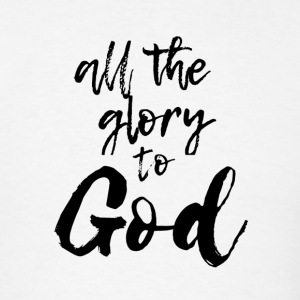 All the glory to god - Men's T-Shirt