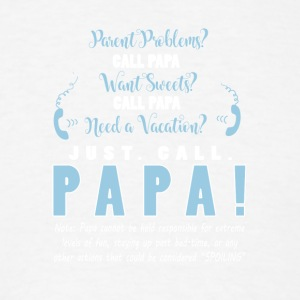 A Vacation Just Call Papa T Shirt - Men's T-Shirt