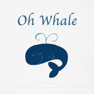 Oh Whale Funny Whale Pun Tee Shirt - Men's T-Shirt