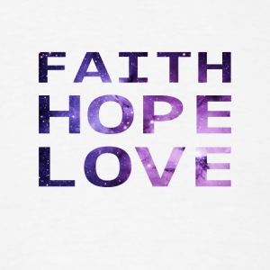 Nebula Space Faith Hope Love - Men's T-Shirt