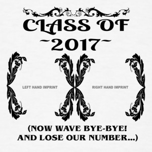 Class Of 2017 - Hand Imprint - Now Wave Bye-Bye - Men's T-Shirt