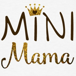 MINI MAMA - Men's T-Shirt