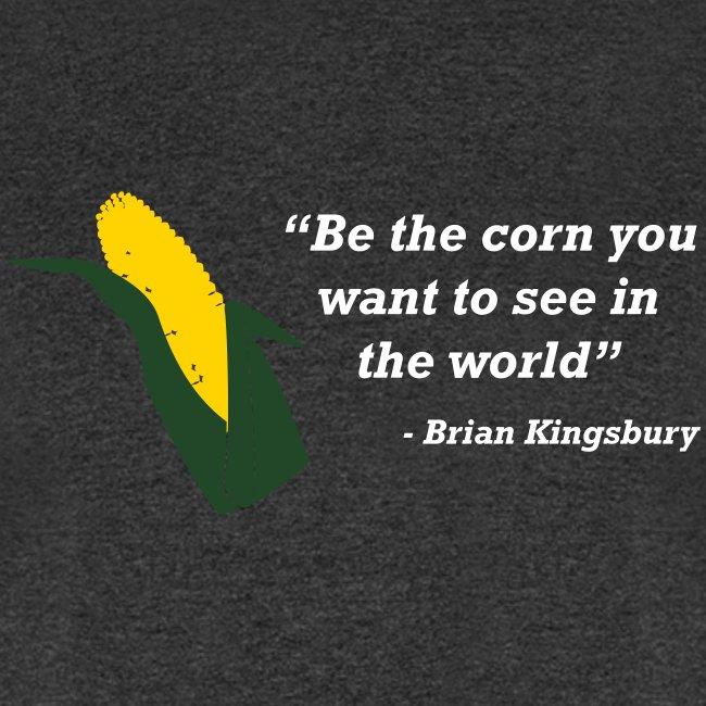 Be The Corn