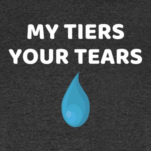 MY TIERS YOUR TEARS - Men's T-Shirt