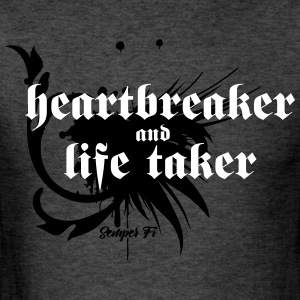 Heartbreaker and life taker - Men's T-Shirt