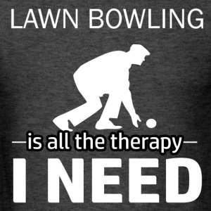 Lawn Bowling is my therapy - Men's T-Shirt