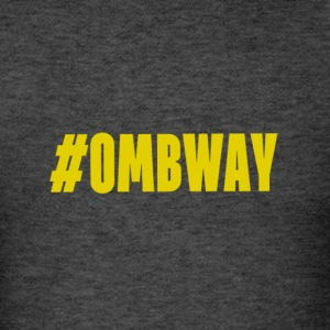 #OMBWAY - Men's T-Shirt