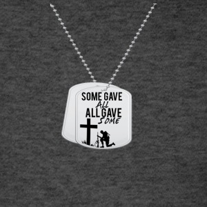 Some Gave All tag - Men's T-Shirt