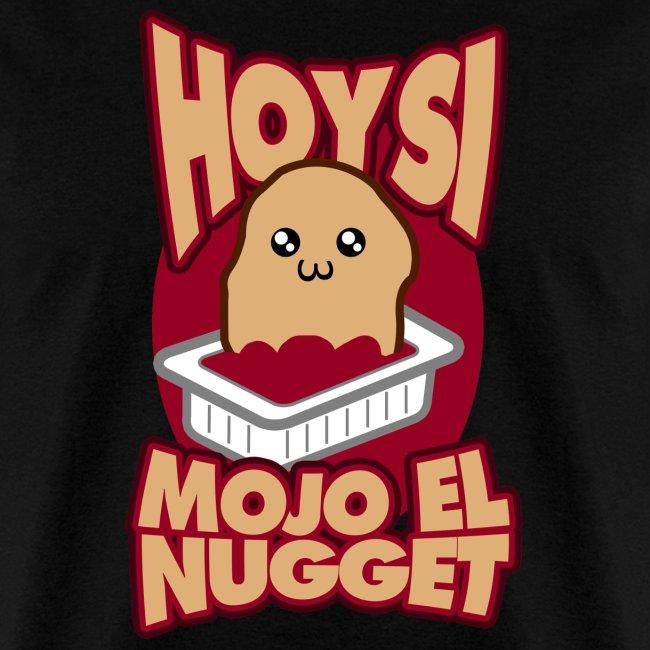 Hoy si mojo el nugget