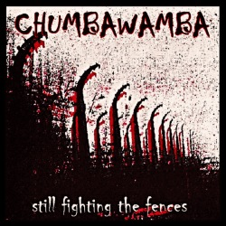 Chumbawamba - Still fighting the fences