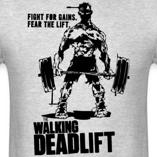 The Walking Deadlift - Men's T-Shirt