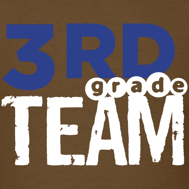 Bold 3rd Grade Team Teacher T-Shirts