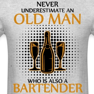 An Old Man Who Is Also A Bartender T Shirt - Men's T-Shirt