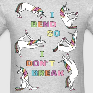 I Bend So I Don t Break 6 Unicorns Bold Font - Men's T-Shirt