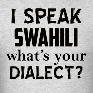 swahili dialect - Men's T-Shirt