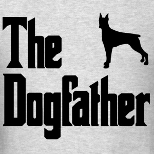 The Dog Father Doberman - Men's T-Shirt