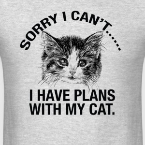 Sorry I cant..I Have Plans With My Cat tshirt - Men's T-Shirt