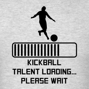 Kickball Talent Loading - Men's T-Shirt
