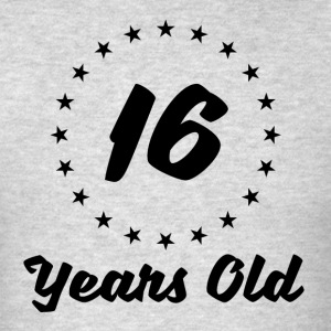 16 Years Old - Men's T-Shirt