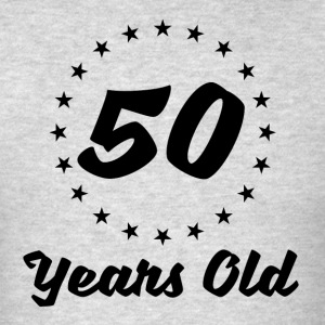 50 Years Old - Men's T-Shirt