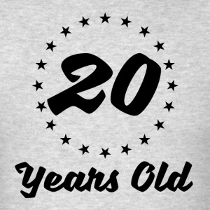20 Years Old - Men's T-Shirt