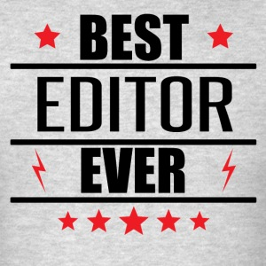 Best Editor Ever - Men's T-Shirt