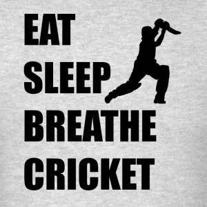 Eat Sleep Breathe Cricket - Men's T-Shirt
