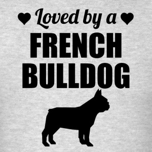 Loved By A French Bulldog - Men's T-Shirt