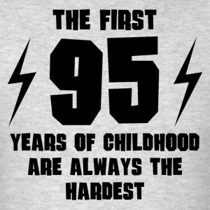 The First 95 Years Of Childhood - Men's T-Shirt