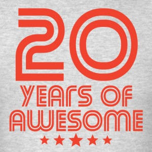 20 Years Of Awesome 20th Birthday - Men's T-Shirt