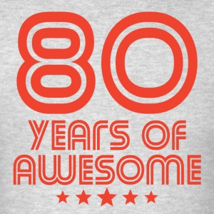 80 Years Of Awesome 80th Birthday - Men's T-Shirt
