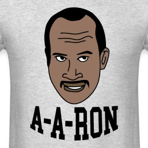 You Done Messed Up A-A-Ron - Men's T-Shirt