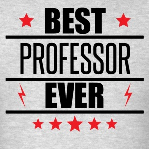 Best Professor Ever - Men's T-Shirt