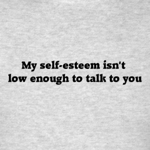 Self Esteem (Black Letters) - Men's T-Shirt