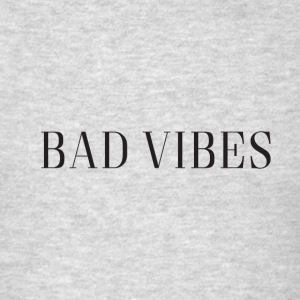 Bad Vibes Simple Logo - Men's T-Shirt