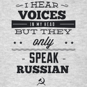 I_hear_russian_voices - Men's T-Shirt