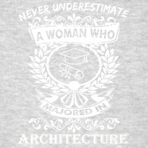 Never Underestimate Woman Who Majored Architecture - Men's T-Shirt
