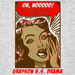 Oh Noooo Someone Stole My Drama Grayson H - Men's T-Shirt