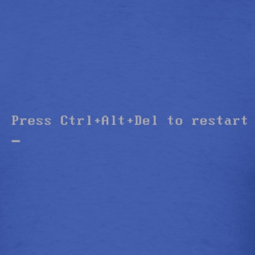 Press Ctrl Alt Del to restart - Men's T-Shirt