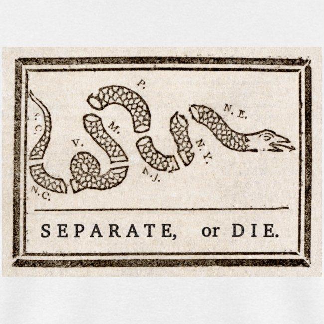 Separate or Die (Join or Die)
