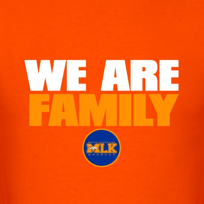 we are family Broncos