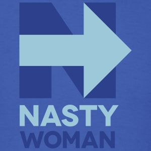 Nasty Woman - Men's T-Shirt