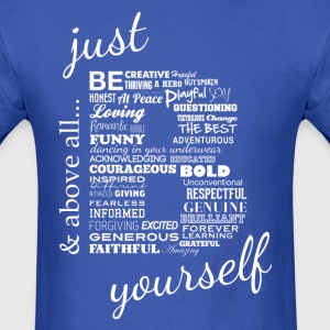 Just Be Yourself white.txt - Men's T-Shirt