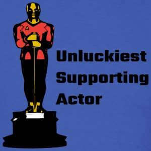 Unluckiest Supporting Actor - Men's T-Shirt