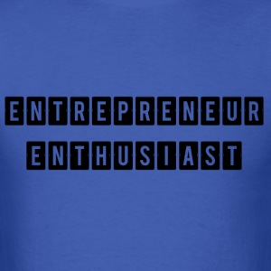 ENTREPRENEUR ENTHUSIAST - Men's T-Shirt