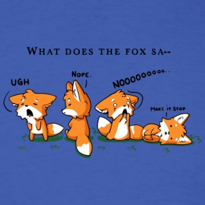 Foxes Say NO - Men's T-Shirt
